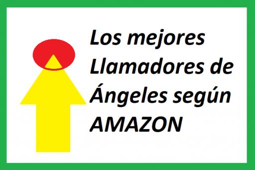 """Imagen indicando """"los mejores llamadores de Angeles segun Amazon"""""""
